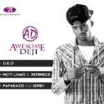 Awesome – O.K.O   Moti Lowo ft Reminisce   Paparazzi ft Seriki