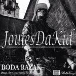 JoulesDaKid – BODA RAZAK (Prod by Chordratic Beats)