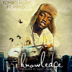 Knowledge – Tombo Music F. Pipego