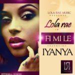 Lola Rae – Fimile Ft. Iyanya