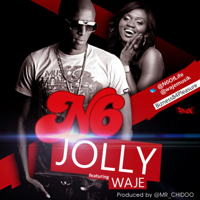 N6 - JOLLY ft Waje