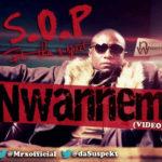 VIDEO:S.O.P – Nwannem ft Tha Suspect