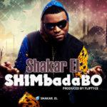 Shakar EL – Shimbadabo (Prod. By Fliptyce)