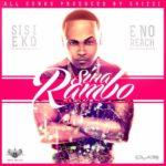 Sina Rambo – Sis Eko + E No Reach