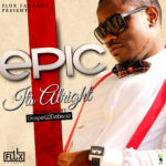 Epic – Choir Goes [Official Video] | Its Alright [Prod By GospelOnDeBeatz]