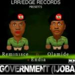 VIDEO: Reminisce ft Olamide & Endia – Government (Ijoba)