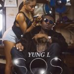 Yung L – SOS (Prod. By ChopStix)