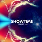 T-obay – Show Time F. LAX