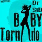 Dr Sid – Baby Tornado [ Prod By. Don Jazzy]