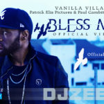VIDEO:DJ Zeez – Bless Me