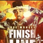 Dee Moneey – Finish Line ft Sarkodie & J.Town