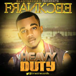 Frankcee – Heavy Duty