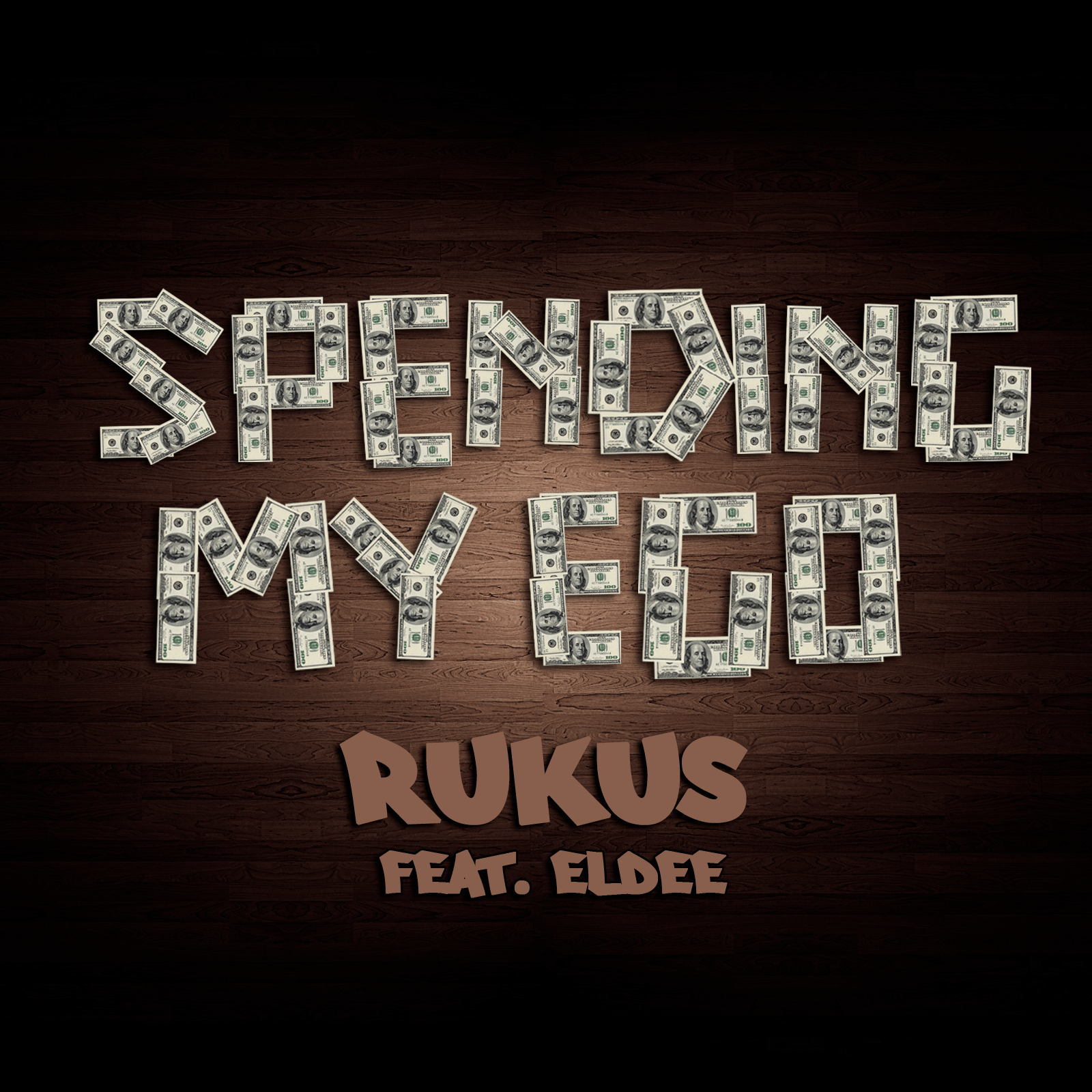 Rukus-spending-my-ego-cover