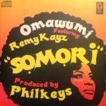 Omawumi – Somori f. RemyKayz