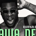 Burna Boy – Yawa Dey + L.I.F.E. Track List