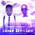 SammyLee – Your Desire f. Iyanya