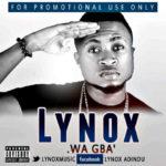 Lynox – Wa Gba (Prod. ODH)