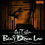 Ope Teflon – Bend Down Low (Prod. by GB)
