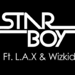 VIDEO: STARBOY Ft. L.A.X & Wizkid – CARO