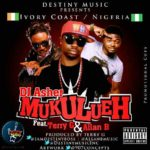 DJ Asher – Mukulueh ft Terry G & Allan B