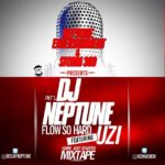 DJ Neptune – Flow So Hard ft Uzi