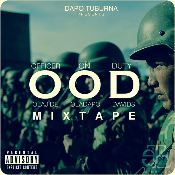 Dapo Tuburna - OFFICER ON DUTY [#OODMixtape] Artwork