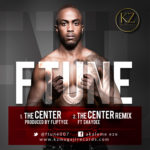 F Tune – The Center | The Center [Remix] ft Shaydee