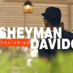 VIDEO: Sheyman – Paper Remix ft Davido