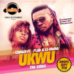 VIDEO: Cadilly – Ukwu ft J'lar & CJ – Mama | Were Pass Were