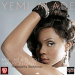 Yemi Alade – Birthday Song + My Head O! (Happy People)