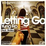 Yung Fro – No Letting Go ft Skales