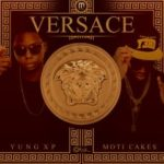 M Music Presents: Moti Cakes x Yung XP – Versace (Freestyle)