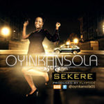 Oyinkansola – Till Morning ft Queen Salawa Abeni