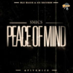 5mics – Peace of Mind (prod by Emmyace)