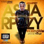 Asharpiszy – Killing Me