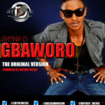 Shyne-D – Gbaworo