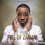 Ice Prince – Fire Of Zamani – Album Art | Track-list