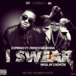 VIDEO: Ice Prince – I Swear F. French Montana & Shaydee