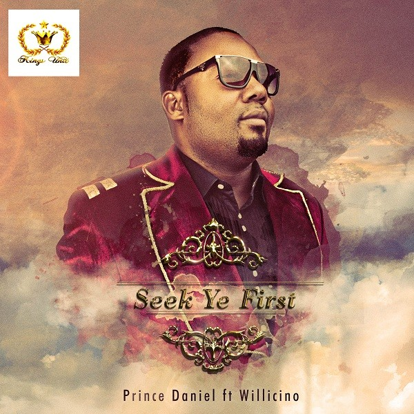 Prince Daniel - Seek Ye First [Front Cover]