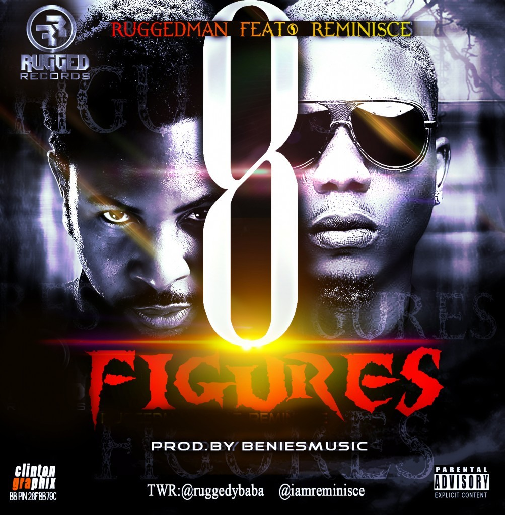 Ruggedman-ft-Reminisce-8figures_1