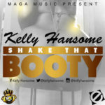 Kelly Hansome – Shake That Booty