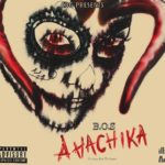 Bos – Ahachika [Prod by . Wolfman] [Audio+Video]