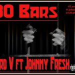 Lord V – 80 Bars F. Johnny Fresh