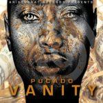 Pucado – Vanity