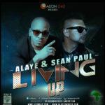 Alaye – Living Up ft Sean Paul