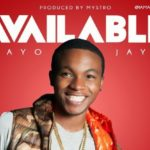 Ayo Jay – Available