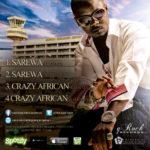 Sham Pain – Sarewa ft Terry G | Crazy African