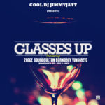 DJ Jimmy Jatt – Glasses Up f. 2Face, SoundSultan, Burna Boy & Yung Greyc