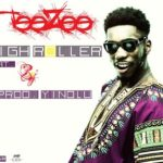 VIDEO: Teezee [Drb Lasgidi] – High Roller F. BOJ [Drb Lasgidi]