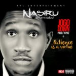 Nasiru – Jogo Down + Patience is a Virtue